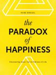 The Paradox of Happiness René Breuel